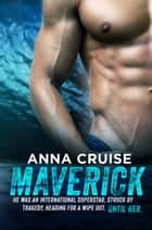 Maverick ebook by Anna Cruise