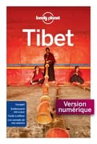 Tibet 1ed ebook by LONELY PLANET FR