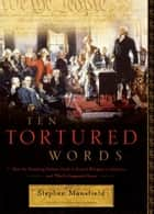 Ten Tortured Words ebook by Stephen Mansfield