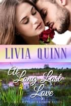 At Long Last Love - A Second Chance Romance ebook by Livia Quinn