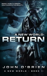 A New World: Return ebook by John O'Brien