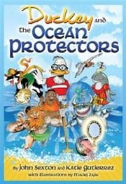 Duckey and the Ocean Protectors ebook by Sexton, John