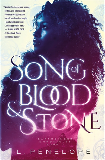 Song of Blood & Stone - Earthsinger Chronicles, Book One ebook by L. Penelope