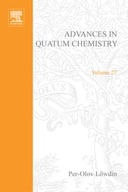 Advances in Quantum Chemistry ebook by Zerner, Michael C.