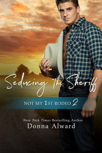 Seducing the Sheriff ebook by Donna Alward