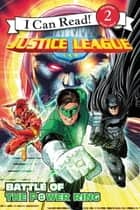 Justice League Classic: Battle of the Power Ring ebook by Patrick Spaziante, Donald Lemke