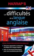 Harrap's Difficultés de la langue anglaise ebook by Collectif