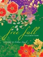 Free Fall - The Journey Home ebook by Rohini Singh