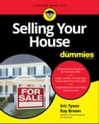 Selling Your House For Dummies ebook by Eric Tyson, Ray Brown