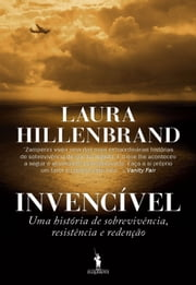Invencível ebook by LAURA HILLENBRAND