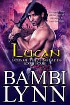Lucan ebook by Bambi Lynn