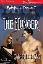 The Hunger ebook by Gabrielle Evans