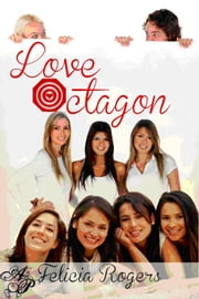 Love Octagon ebook by Felicia Rogers