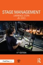 Stage Management ebook by Lawrence Stern, Jill Gold