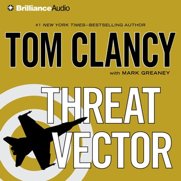 Threat Vector audiobook by Tom Clancy,Mark Greaney