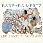 Red Land, Black Land - Daily Life in Ancient Egypt audiobook by Barbara Mertz