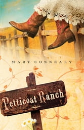 Petticoat Ranch ebook by Mary Connealy