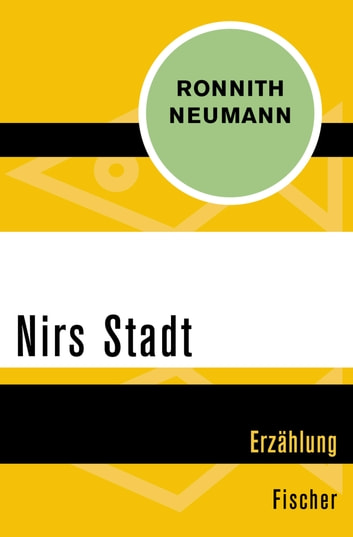Nirs Stadt ebook by Ronnith Neumann