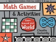 Math Games & Activities from Around the World ebook by Zaslavsky, Claudia