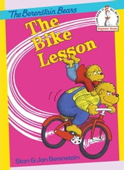 The Bike Lesson ebook by Stan Berenstain,Jan Berenstain