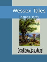 Wessex Tales ebook by Hardy, Thomas