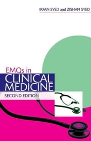 EMQs in Clinical Medicine Second Edition ebook by Syed, Irfan