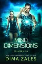 Mind Dimensions Omnibus - Volumes 0-4 ebook by Dima Zales, Anna Zaires