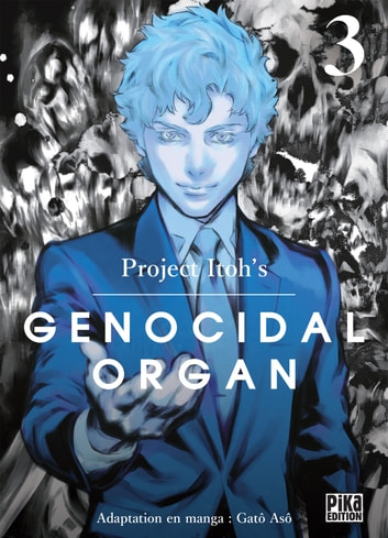 Genocidal Organ T03 eBook by Gâto Asô,Project Itoh