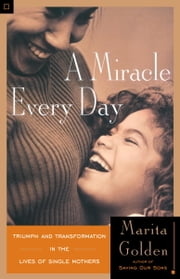 A Miracle Every Day ebook by Marita Golden