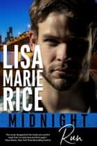 Midnight Run ebook by Lisa Marie Rice