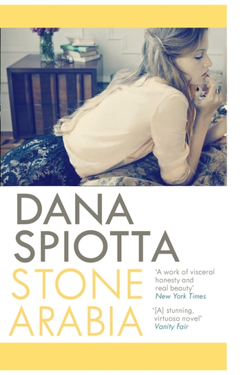 Stone Arabia ebook by Dana Spiotta