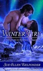Winter Fire ebook by Sue-Ellen Welfonder