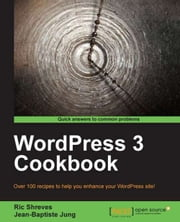 WordPress 3 Cookbook ebook by Ric Shreves