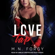 Love Tap audiobook by M. N. Forgy