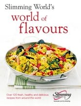 Slimming World: World of Flavours ebook by Slimming World