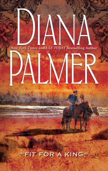 Fit for a King ebook by Diana Palmer