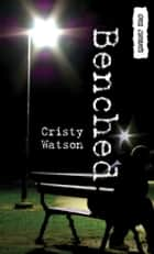 Benched ebook by Cristy Watson