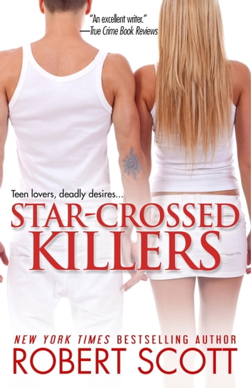 Star-Crossed Killers ebook by Robert Scott