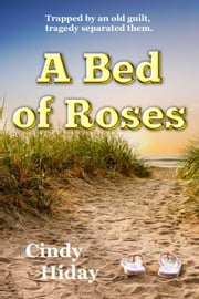 A Bed of Roses ebook by Cindy Hiday