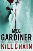 Kill Chain ebook by Meg Gardiner