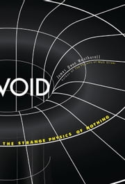 Void - The Strange Physics of Nothing ebook by Kobo.Web.Store.Products.Fields.ContributorFieldViewModel
