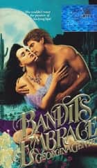 Bandit's Embrace ebook by Georgina Gentry
