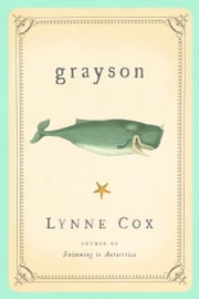 Grayson ebook by Lynne Cox