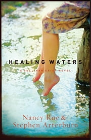 Healing Waters - A Sullivan Crisp Novel ebook by Nancy Rue