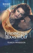 Finding the Texas Wolf ebook by Karen Whiddon