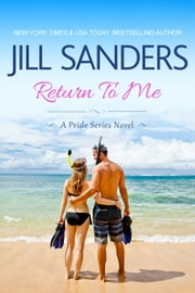 Return To Me ebook by Jill Sanders