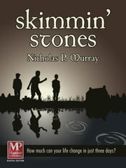 Skimmin' Stones ebook by Nicholas P. Murray