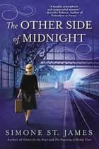 The Other Side of Midnight ebook by Simone St. James