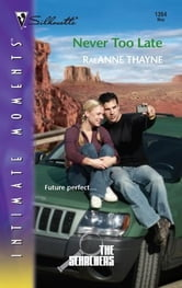 Never Too Late ebook by RaeAnne Thayne