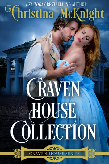 Craven House Collection ebook by Christina McKnight